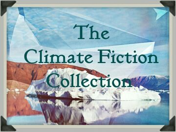 The Climate Fiction Collection Needle In The Hay